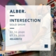 Exposition Alber - Intersection - Solo Show 2020 à Biarritz